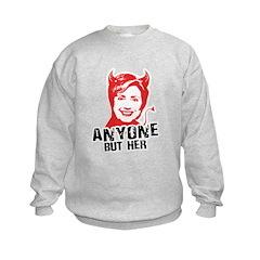 Anti-Hillary: Anyone but her Kids Sweatshirt