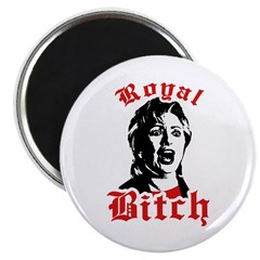 "Royal Bitch 2.25"" Magnet (10 pack)"