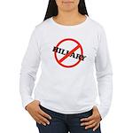 No Hillary Women's Long Sleeve T-Shirt