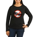 Anti Hillary Women's Long Sleeve Dark T-Shirt