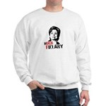 Anti-Hillary: Huck Fillary Sweatshirt