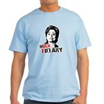 Anti-Hillary: Huck Fillary Light T-Shirt