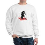 No Hillary / Anti-Hillary Sweatshirt