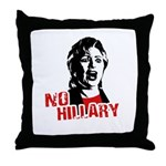 No Hillary / Anti-Hillary Throw Pillow
