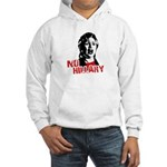 No Hillary / Anti-Hillary Hooded Sweatshirt