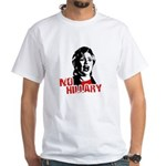 No Hillary / Anti-Hillary White T-Shirt