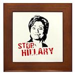 Anti-Hillary: Stop Hillary Framed Tile