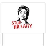 Anti-Hillary: Stop Hillary Yard Sign
