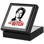 Don't vote for the bitch Keepsake Box