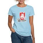 Anti-Hillary: Stop Billary Women's Light T-Shirt