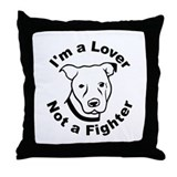 Lover, Not a Fighter Pit Bull Throw Pillow
