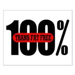 100 Percent Trans Fat Free Small Poster