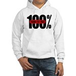100 Percent Trans Fat Free Hooded Sweatshirt