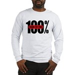 100 Percent Trans Fat Free Long Sleeve T-Shirt