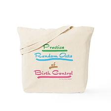 Random Acts Tote Bag