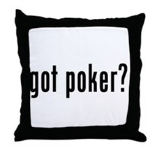 got poker? Throw Pillow