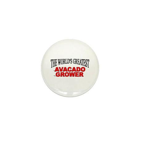 """The World's Greatest Avacado Grower"" Mini Button"