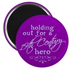"19th Century Hero 2.25"" Magnet (10 pack)"