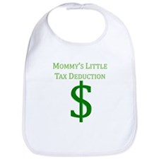 Mommy's Tax Deduction Bib