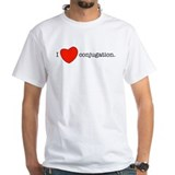 I love conjugation Shirt