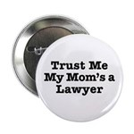 Trust Me My Mom's a Lawyer 2.25