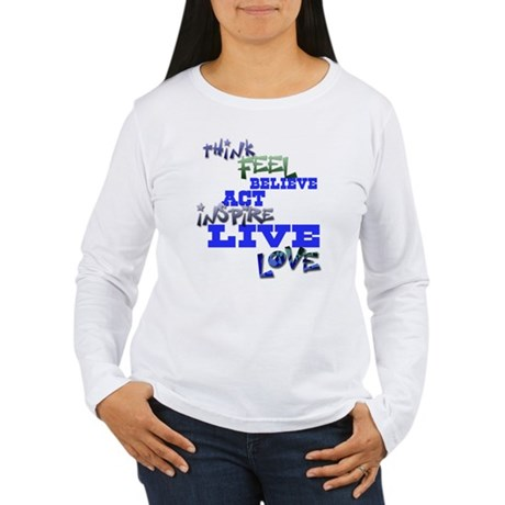 Think, Feel, Believe, Act, In Women's Long Sleeve