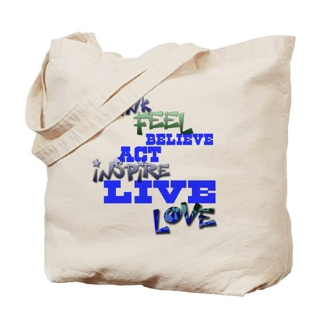 Think, Feel, Believe, Act, In Tote Bag