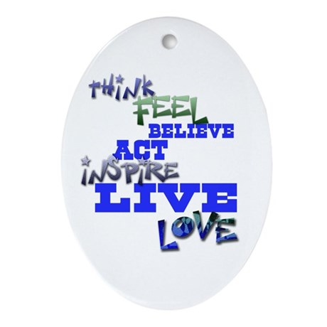 Think, Feel, Believe, Act, In Oval Ornament