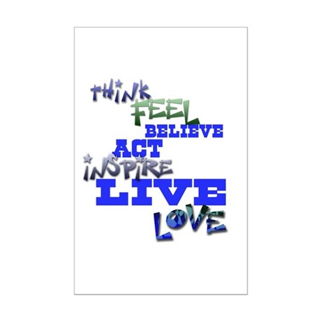 Think, Feel, Believe, Act, In Mini Poster Print