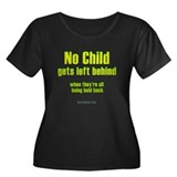 No child gets left behind Women's Plus Size Scoop