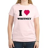 I love Whitney T-Shirt