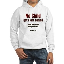 No child gets left behind Hoodie