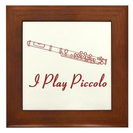 I Play Piccolo Framed Tile