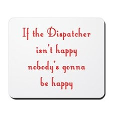 Dispatcher Mousepad