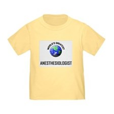 World's Greatest ANESTHESIOLOGIST T