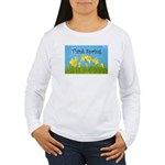 Think Spring Women's Long Sleeve T-Shirt
