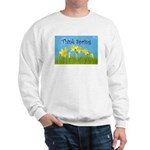 Think Spring Sweatshirt