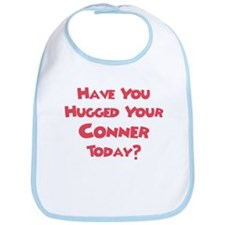 Have You Hugged Your Connor? Bib