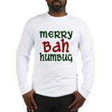 Merry Bah Humbug Long Sleeve T-Shirt