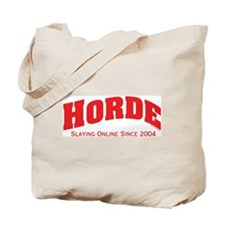 Horde Since 2004 Tote Bag
