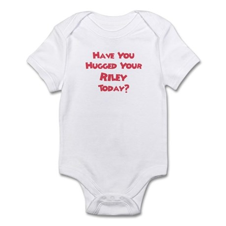 Have You Hugged Your Riley? Infant Bodysuit