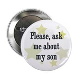 "Please, ask me about my son 2.25"" Button"