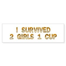 2 Girls 1 Cup Bumper Bumper Sticker