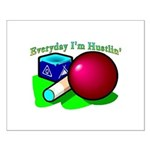 Hustle Everyday Small Poster