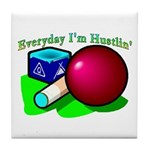 Hustle Everyday Tile Coaster