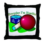 Hustle Everyday Throw Pillow