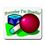 Hustle Everyday Mousepad