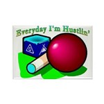 Hustle Everyday Rectangle Magnet