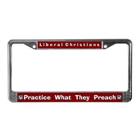 Liberal Christians #1 License Frame