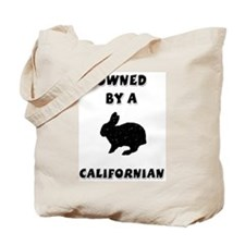Owned by a Californian Tote Bag